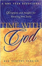 Time With God Scripture And Insights For Knowing Him Daily by Thomas Nelson Books