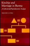 Kinship and Marriage in Burma: A Cultural and Psychodynamic Analysis