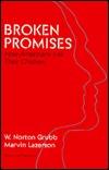 Broken Promises: How Americans Fail Their Children