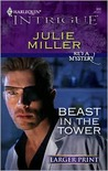 Beast In The Tower (He's a Mistery) (Harlequin Intrigue #966)