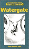Watergate (Examining Issues Through Political Cartoons)