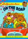 The Berenstain Bears on the Road by Stan Berenstain