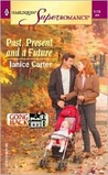 Past, Present and a Future (Going Back) (Harlequin Superromance, #1178)