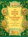 My First Book of Nursery Tales by Marianna Mayer