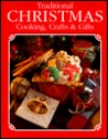Traditional Christmas Cooking, Crafts and Gifts