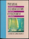 The Legal and Regulatory Environment: Contemporary Perspectives in Business