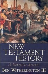 New Testament History by Ben Witherington III