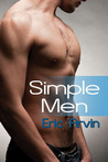 Simple Men by Eric Arvin