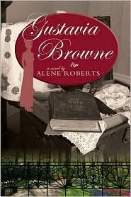 Gustavia Browne by Alene Roberts
