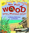 How Much Wood Could a Woodchuck Chuck?