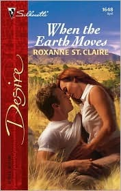 Download free When the Earth Moves (Silhouette Desire, #1648) PDF by Roxanne St. Claire