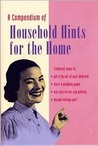 A Compendium of Household Tips for the Home