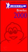 Michelin THE RED GUIDE Benelux 2000 (THE RED GUIDE)