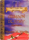 Abstinence: Crimson Destiny (Seven Deadly Sins & Virtues)