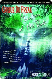 Hunters of the Dusk (Cirque Du Freak Series #7)
