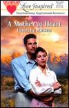 Free online download A Mother at Heart (Stealing Home Series #2) (Stealing Home #2) PDF by Carolyne Aarsen