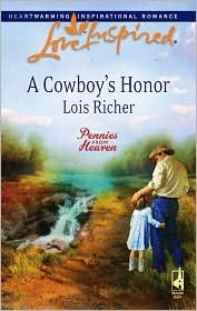 A Cowboy's Honor by Lois Richer