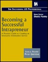 Becoming a Successful Intrapreneur (Successful LIS Professional) (Successful LIS Professional)