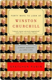 Forty Ways to Look at Winston Churchill Forty Ways to Look at Winston Churchill Forty Ways to Look at Winston Churchill