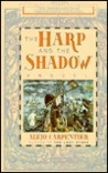 Harp and the Shadow