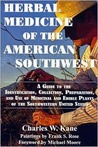 Herbal Medicine of the American Southwest: A Guide to the Medicinal and Edible Plants of the Southwestern United States