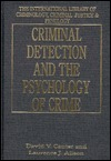 Criminal Detection and the Psychology of Crime