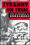 Tyranny on Trial by Whitney R. Harris