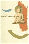 A Guide to Korean Cultural Heritage by Korean Overseas Culture and...