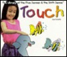 Touch (Hurwitz, Sue, Library of the Five Senses (Plus the Sixth Sense).)
