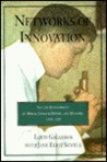 Networks of Innovation: Vaccine Development at Merck, Sharp and Dohme, and Mulford, 1895 1995