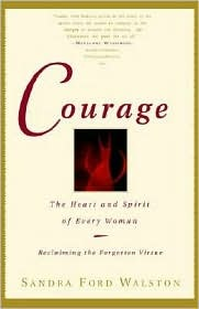 Courage by Sandra Ford Walston
