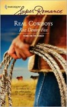 Real Cowboys (Home on the Ranch #31) (Harlequin SuperRomance, #1412)