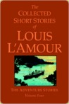 Collected Short Stories of Louis L'Amour, Volume 4