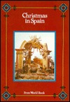 Christmas in Spain (Christmas Around the World) (Christmas Around the World)