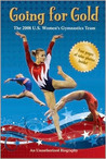 Going for Gold: The 2008 U.S. Women's Gymnastics Team