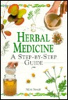In a Nutshell - Herbal Medicine: A Step-by-step Guide