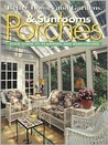 Porches & Sunrooms: Your Guide to Planning and Remodeling