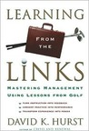 Learning from the Links: Mastering Management Using Lessons from Golf