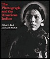 The Photograph and the American Indian