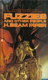 Fuzzies and Other People by H. Beam Piper