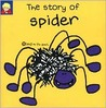 The Story of Spider