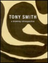 Tony Smith: A Drawing Retrospective