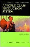 A World Class Production System (Crisp Management Library, 20)