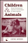 Children And Animals: Social Development And Our Connections To Other Species