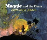 Free download online Maggie and the Pirate by Ezra Jack Keats PDF