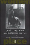Gender, Migration and Domestic Service