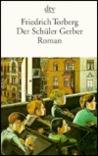 Der Schüler Gerber (Fiction, Poetry And Drama)