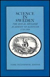 Science In Sweden:  The Royal Swedish Academy Of Sciences, 1739 1989
