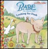 Babe: Looking for Dash (Jellybean Books)