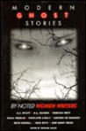 Modern Ghost Stories By Noted Women Writers